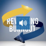 reversing burnout book audio